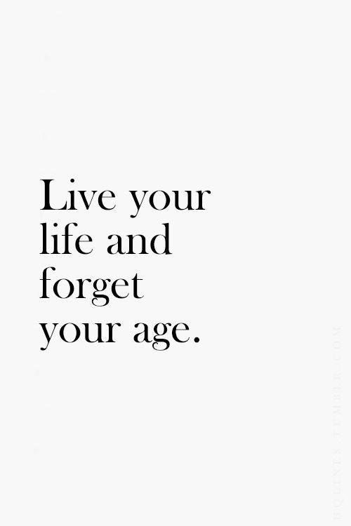 live your life quote